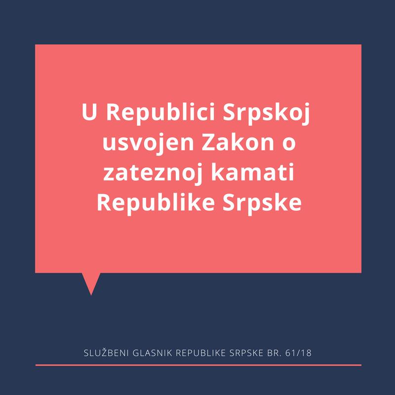Zakon o zateznoj kamati republike srpske